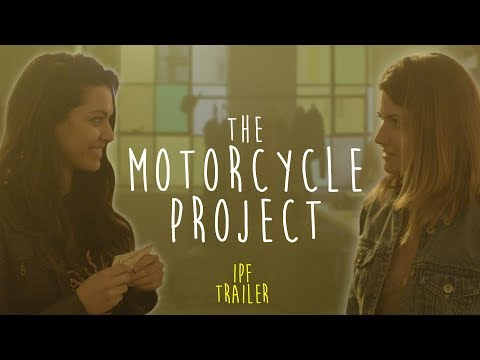 The Motorcycle Project  IPF  2018  ft. Elise Bauman & Humberly González