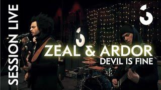 """Zeal & Ardor- """"Devil is Fine"""" - Session Live"""