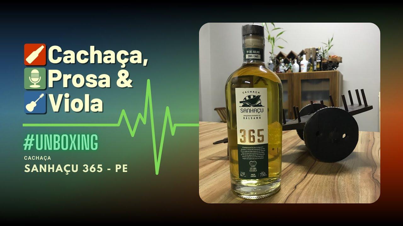 #unboxing - Cachaça Sanhaçu 365