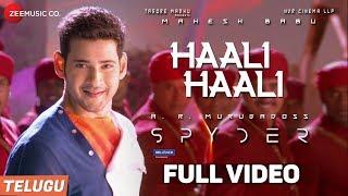Haali Haali(Telugu) -Full Video -Spyder |Mahesh...