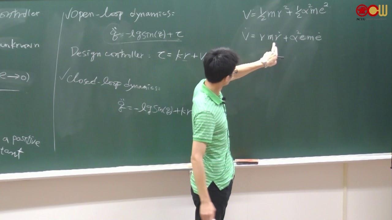 Lec15 非線性控制系統 Nonlinear Control systems 第九週(1/3) - YouTube