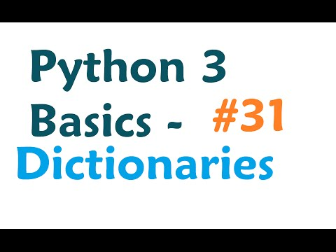 Python 3 Programming Tutorial - Dictionaries
