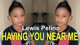 Air Supply - Having You Near Me   Lewis Pelino Cover
