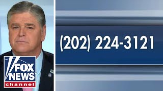 Hannity: Call your Congress member, demand they do their job