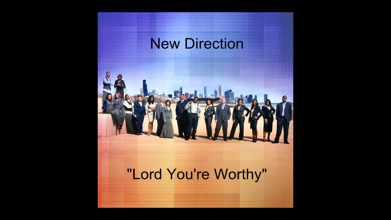 New direction lord youre worthy youtube new direction lord youre worthy hexwebz Images