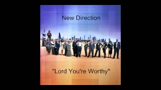 "New Direction- ""Lord You"