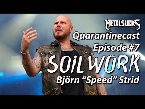 "SOILWORK's Björn ""Speed"" Strid on The MetalSucks Quarantinecast #7"