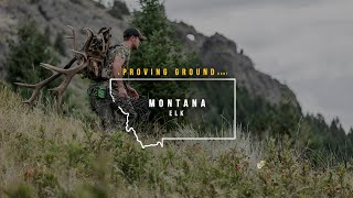 2020 Proving Ground // Montana Elk with Derrick Schillinger