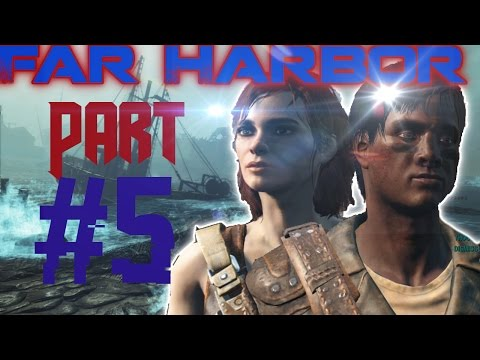 Fallout 4 Far Harbor DLC Gameplay Walkthrough Lets Play Part 5 (Ps4/Xbox One/PC)| Meeting DiMA