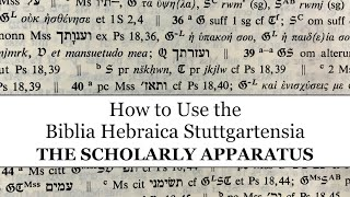 How to use the Biblia Hebraica Stuttgartensia: Part 1, The Scholarly Apparatus