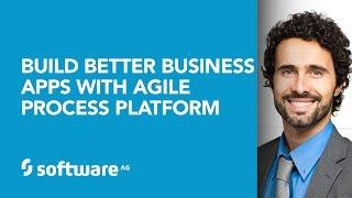 Besser bauen Business-Apps mit der Software AG Agile-Prozess-Plattform