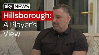 Hillsborough: A Players View