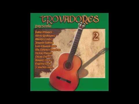 Trovadores 2 - 2000 - Album Completo