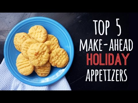 Top 5 Make-ahead Holiday Appetizer Recipes | One Hungry Mama