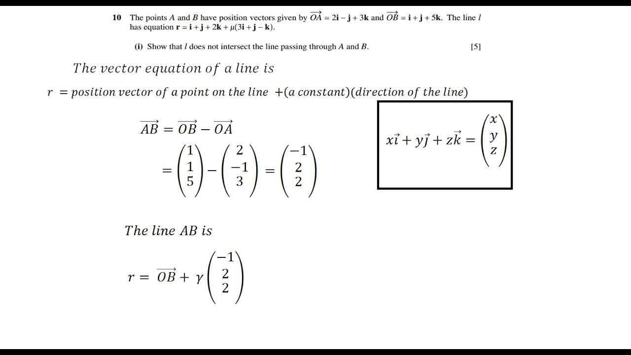CIE A-Level Maths: Vectors: Intersection of Two Lines Question no ...