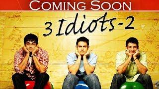 3 IDIOTS SEQUEL CONFIRMED   Aamir Khan, R Madhavan, Sharman Joshi   Rajkumar Hirani