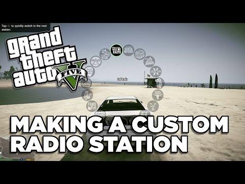 How To Make A Custom Radio Station Gta V Pc