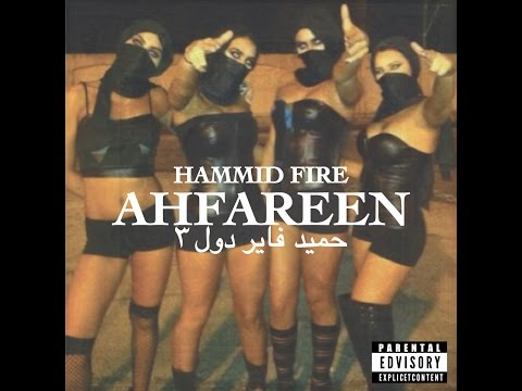 Hammid Fire - Afareen
