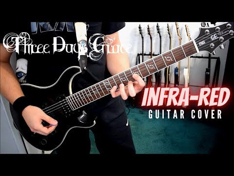 Three Days Grace - Infra-Red (Guitar Cover)