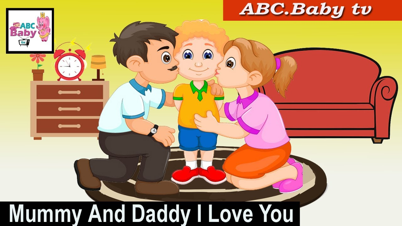 Mummy And Daddy I Love You Rhyme With