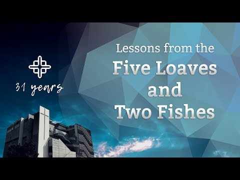 Lessons From The Five Loaves And Two Fishes [John 6:1-15]