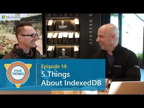 #FiveThings About IndexedDB