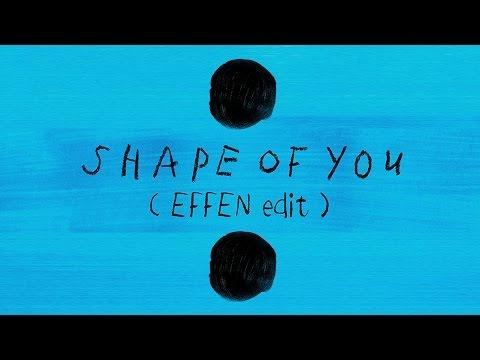 "ed-sheeran-shape-of-you-(-effen-edit)-""free-download-in-the-discription""."