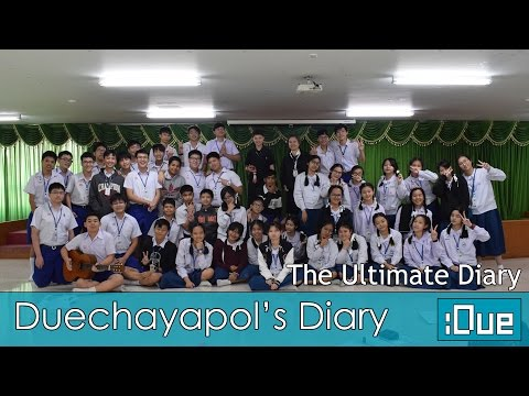 [TH] The Ultimate Diary - FINALE (Duechayapol's Diary - G.9 D:161-162)