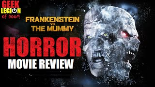 FRANKENSTEIN VS THE MUMMY ( 2015 ) Horror Movie Review