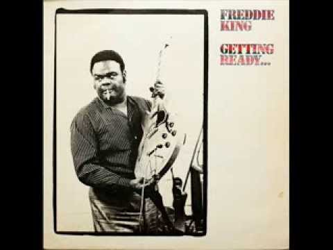Freddie King / Getting Ready... - 10 - Place Of The King mp3