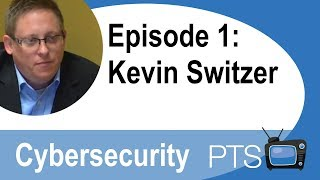 PTS TV Episode 1: Kevin Switzer Discusses Cybersecurity