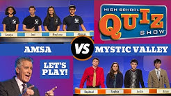 High School Quiz Show - Season 5 Premiere: Advanced Math & Science vs. Mystic Valley (501)