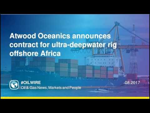 Atwood Oceanics announces contract for ultra-deepwater rig offshore Africa