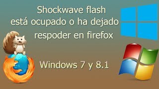 Firefox: Shockwave flash puede estar ocupado o puede haber dejado de responder....