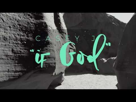 Casey J - If God (Official Lyric Video)
