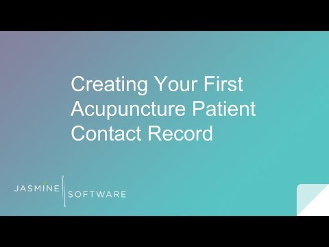 Creating Your First Acupuncture Patient Contact Record