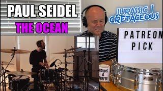 Drum Teacher Reacts: PAUL SEIDEL   ''Jurassic   Cretaceous''   The Ocean   (2021 Reaction)