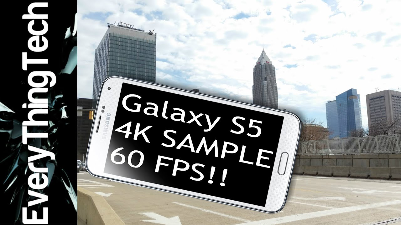 Samsung Galaxy S5 (4K) Video Sample 60(FPS) - YouTube