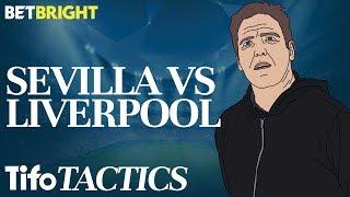 Can Sevilla Beat Liverpool? | Champions League Tactics