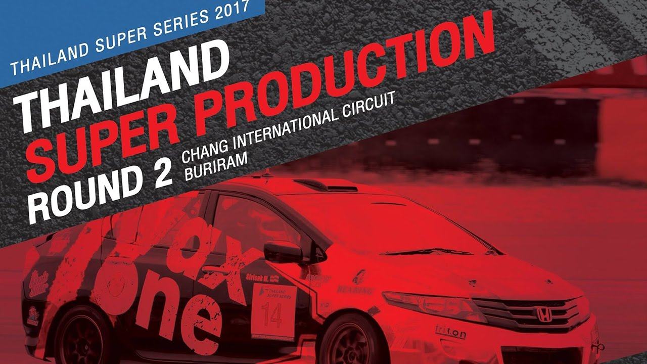 TH Super Production Rd.2 | Chang International Circuit, Buriram
