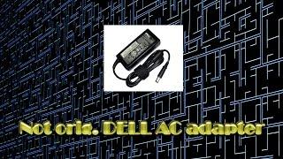 Как подключить ноутбук DELL к не оригинальному зарядному устройству - Обзор