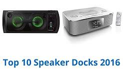 10 Best Speaker Docks 2016