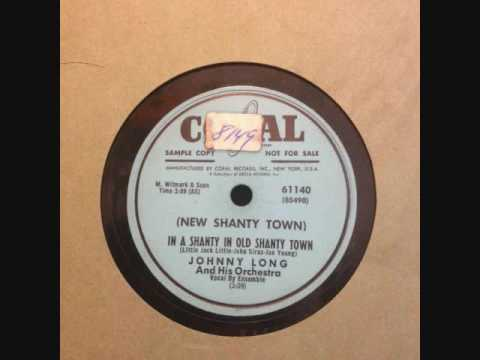 Johnny Long  NEW In A Shanty Town In Old Shanty Town C. 1953