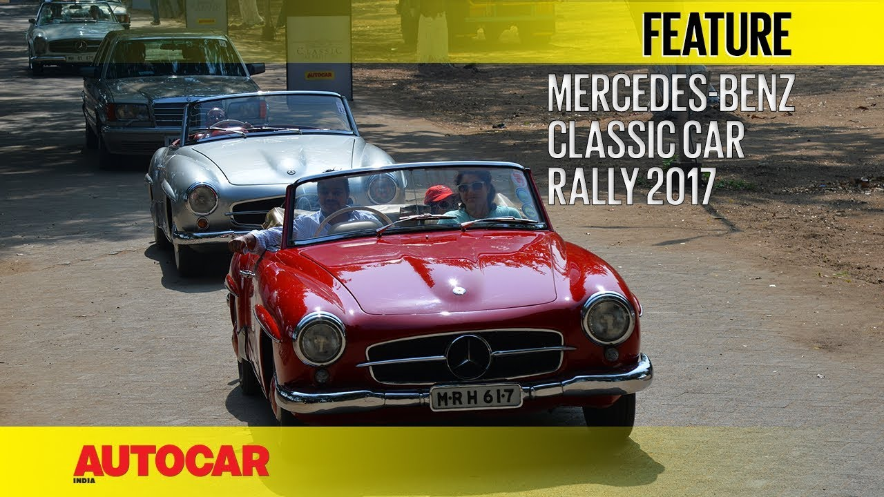 Mercedes-Benz Classic Car Rally 2017 | Feature | Autocar India - YouTube