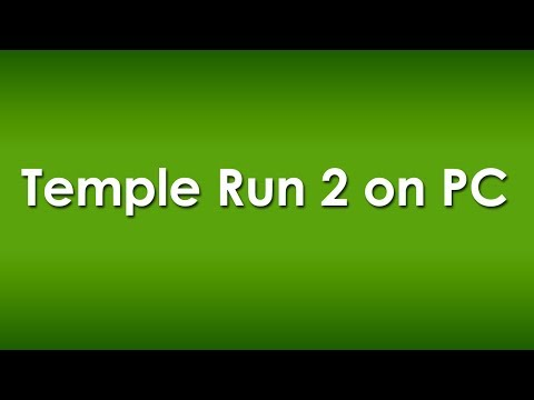 Get Temple Run 2 For PC On Windows XP/Vista/7/8