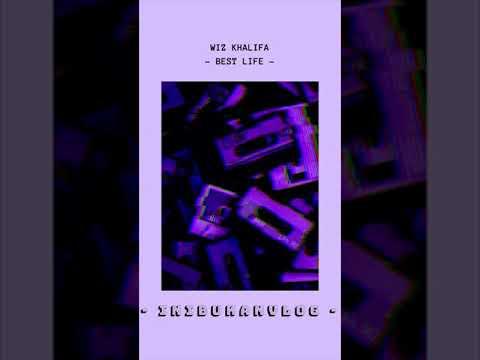 #inibukanvlog Wiz Khalifa ft Sosamann - Best Life - (audio)