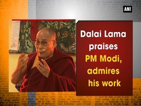 Dalai Lama praises PM Modi, admires his work - ANI #News