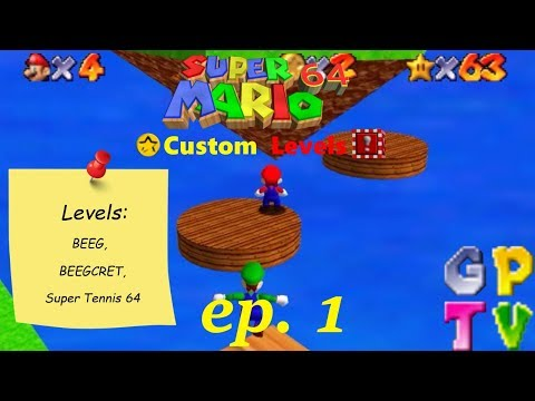 SM64 Custom Levels ep. 1 (BEEG, BEEGCRET & Super Tennis 64)