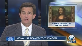 Mona Lisa beamed to the moon