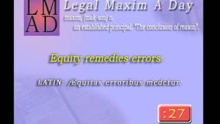 "Legal Maxim A Day - Apr. 3rd - ""Equity remedies errors."""